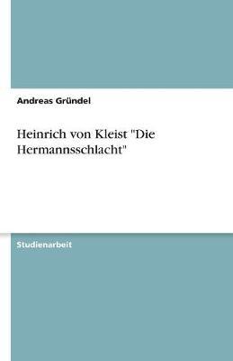 Heinrich Von Kleist Die Hermannsschlacht (Paperback)