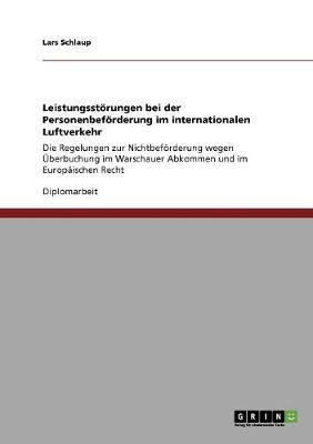 Leistungsst rungen Bei Der Personenbef rderung Im Internationalen Luftverkehr (Paperback)