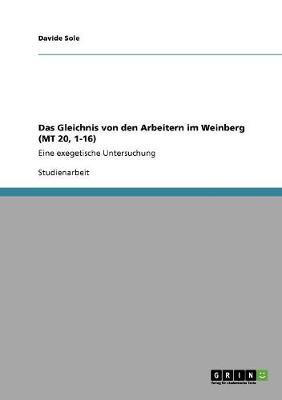 Das Gleichnis Von Den Arbeitern Im Weinberg (MT 20, 1-16) (Paperback)