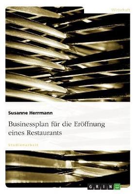 Businessplan F r Die Er ffnung Eines Restaurants (Paperback)