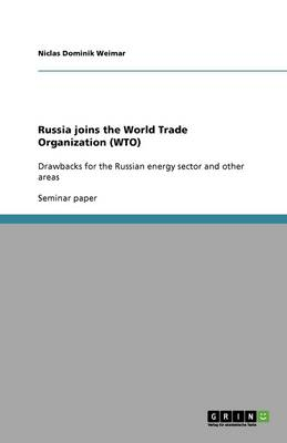 Russia Joins the World Trade Organization (Wto) (Paperback)
