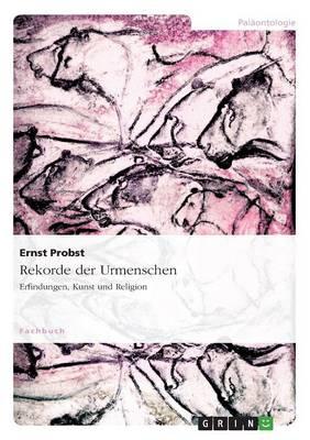Rekorde Der Urmenschen (Paperback)