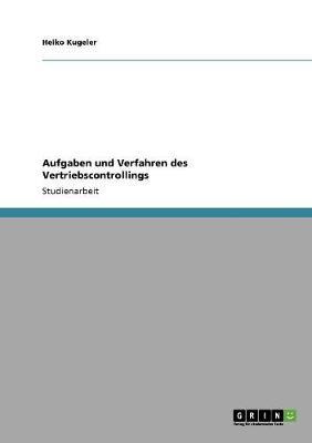 Aufgaben Und Verfahren Des Vertriebscontrollings (Paperback)