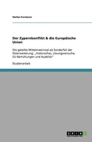 Der Zypernkonflikt & Die Europaische Union (Paperback)