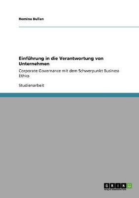 Einfuhrung in Die Verantwortung Von Unternehmen (Paperback)