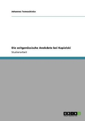 Die Zeitgenossische Anekdote Bei Kapielski (Paperback)