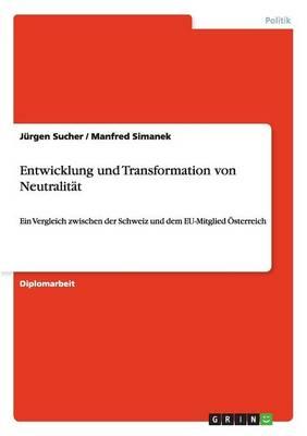 Entwicklung Und Transformation Von Neutralit t (Paperback)