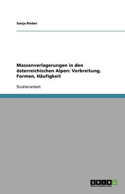 Massenverlagerungen in Den oeSterreichischen Alpen: Verbreitung, Formen, Haufigkeit (Paperback)