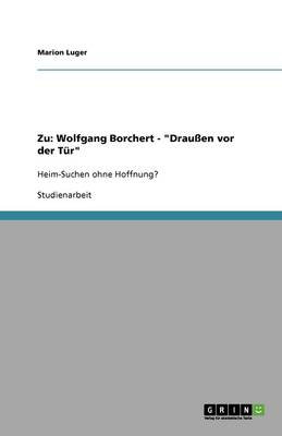Zu: Wolfgang Borchert - Drauen VOR Der Tur (Paperback)