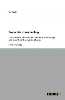 Economics of Criminology (Paperback)