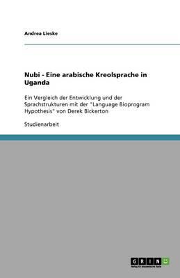 Nubi - Eine Arabische Kreolsprache in Uganda (Paperback)