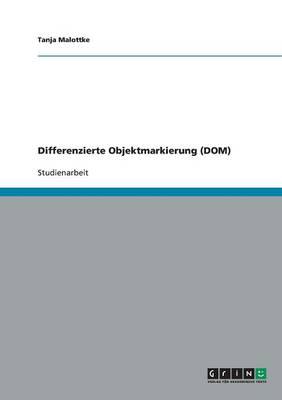 Differenzierte Objektmarkierung (Dom) (Paperback)