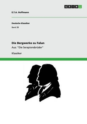 Die Bergwerke Zu Falun (Paperback)