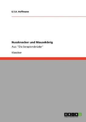 Nussknacker Und Mausekonig (Paperback)