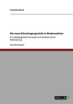 Die Neue Schuleingangsstufe in Niedersachsen (Paperback)