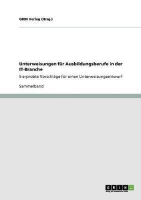 Unterweisungen F r Ausbildungsberufe in Der It-Branche (Paperback)