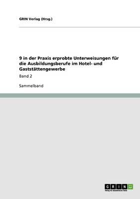 9 in Der Praxis Erprobte Unterweisungen Fur Die Ausbildungsberufe Im Hotel- Und Gaststattengewerbe (Paperback)