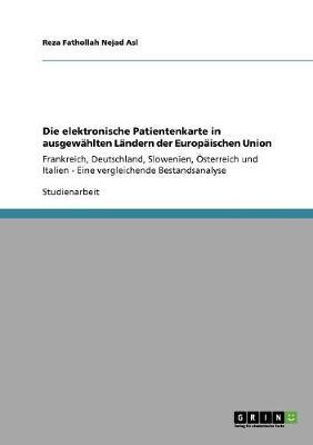 Die Elektronische Patientenkarte in Ausgewahlten Landern Der Europaischen Union (Paperback)