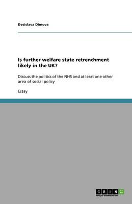 Is Further Welfare State Retrenchment Likely in the UK? (Paperback)