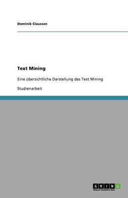 """Text Mining"" ALS Instrument Des Informationsmanagements (Paperback)"