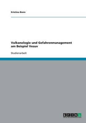 Vulkanologie Und Gefahrenmanagement Am Beispiel Vesuv (Paperback)