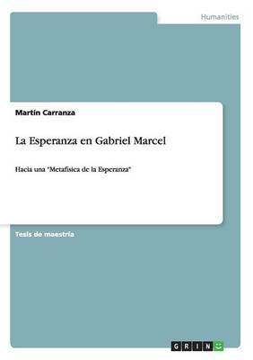 La Esperanza En Gabriel Marcel (Paperback)