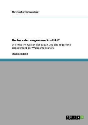 Darfur - Der Vergessene Konflikt? (Paperback)
