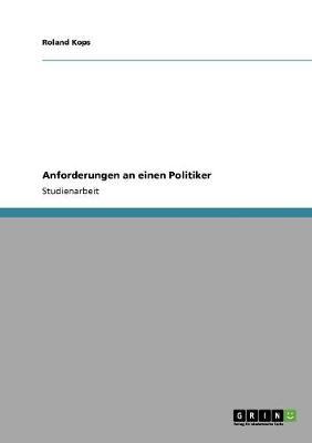 Anforderungen an Einen Politiker (Paperback)