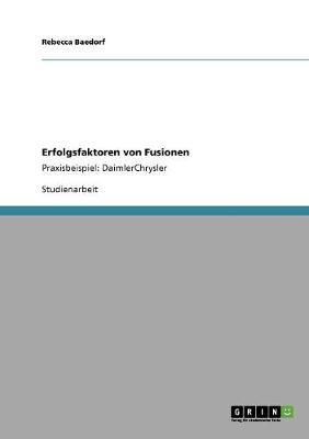 Erfolgsfaktoren Von Fusionen (Paperback)