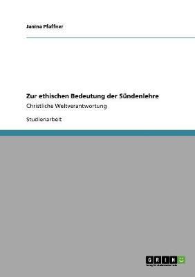 Zur Ethischen Bedeutung Der Sundenlehre (Paperback)
