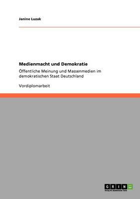 Medienmacht Und Demokratie (Paperback)