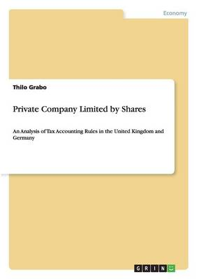 Private Company Limited by Shares (Paperback)