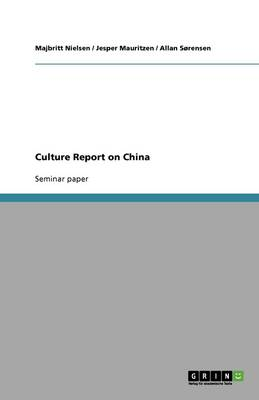 Culture Report on China (Paperback)