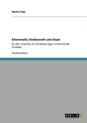 Elternrecht, Kindeswohl Und Staat (Paperback)