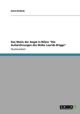 """Das Motiv Der Angst in Rilkes """"die Aufzeichnungen Des Malte Laurids Brigge"""" (Paperback)"""