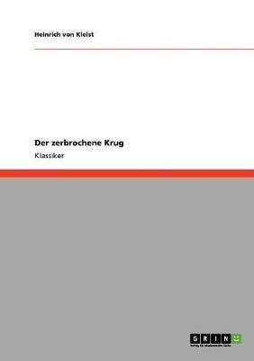 Der Zerbrochene Krug (Paperback)