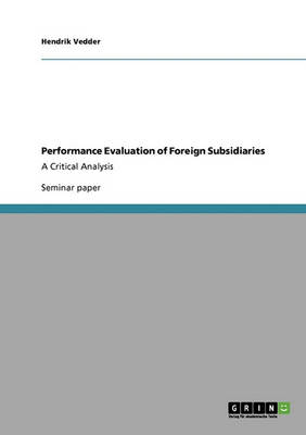 Performance Evaluation of Foreign Subsidiaries (Paperback)