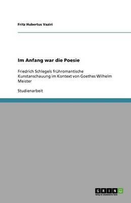 Im Anfang War Die Poesie (Paperback)