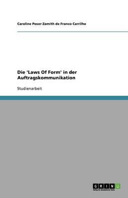 Die 'Laws of Form' in Der Auftragskommunikation (Paperback)