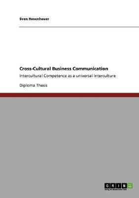 Cross-Cultural Business Communication (Paperback)