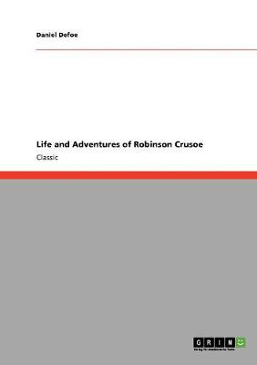 Life and Adventures of Robinson Crusoe (Paperback)