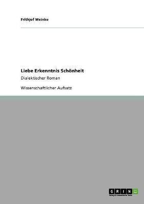 Liebe Erkenntnis Schoenheit (Paperback)