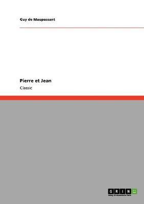 Pierre Et Jean (Paperback)