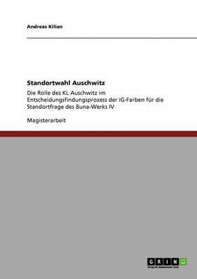 Standortwahl Auschwitz (Paperback)