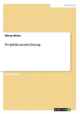 Projektkostenrechnung (Paperback)