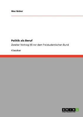 Politik ALS Beruf (Paperback)