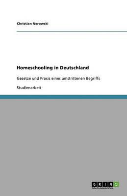 Homeschooling in Deutschland (Paperback)
