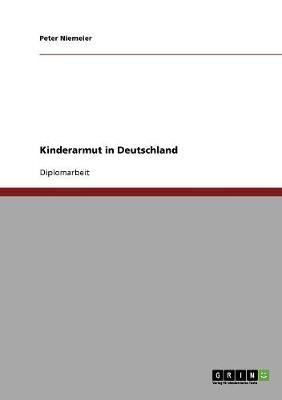 Kinderarmut in Deutschland (Paperback)