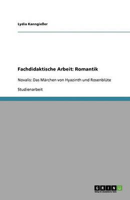 Fachdidaktische Arbeit: Romantik (Paperback)