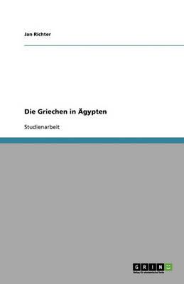 Die Griechen in Agypten (Paperback)